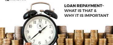 What Is Loan Repayment and How Loan Repayment Works- 1